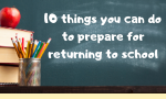 10 things you can do to prepare for returning to school