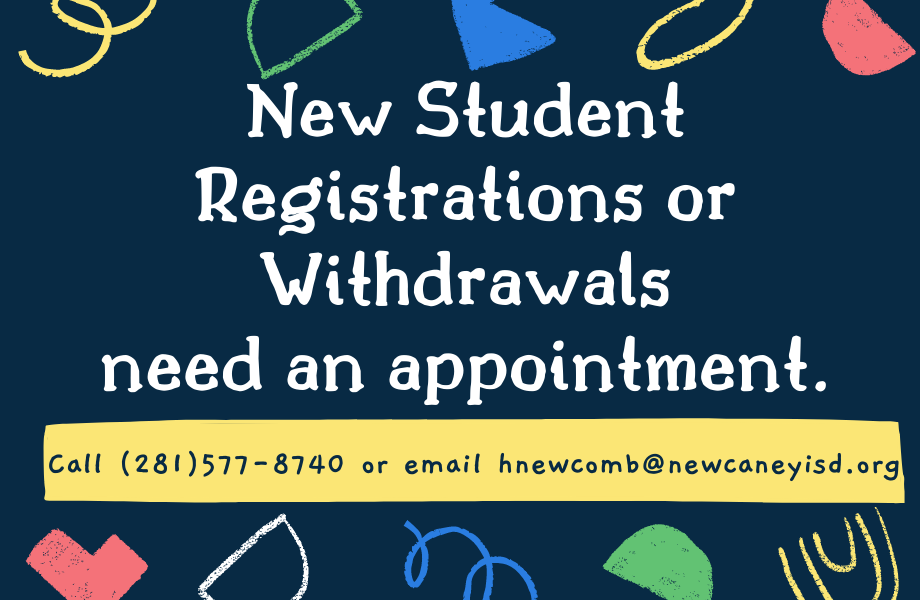 New Student Registrations and Withdrawals