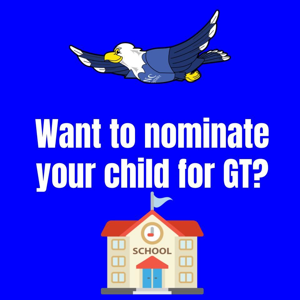 Click if you would like to nominate your child for GT.