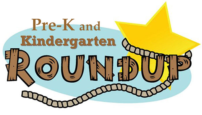 Pre-K and Kinder Round Up