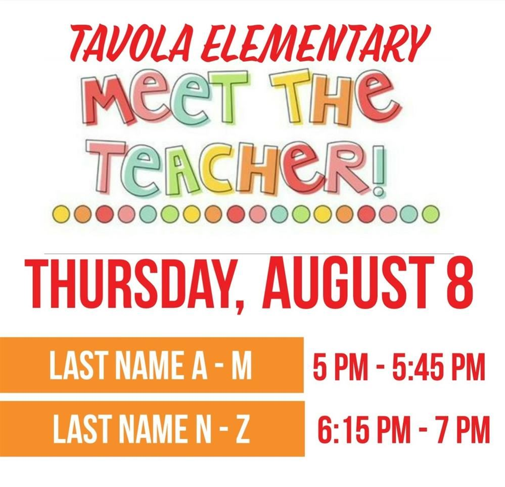 Meet the teacher will be on August 8 from 5 pm to 7 pm.