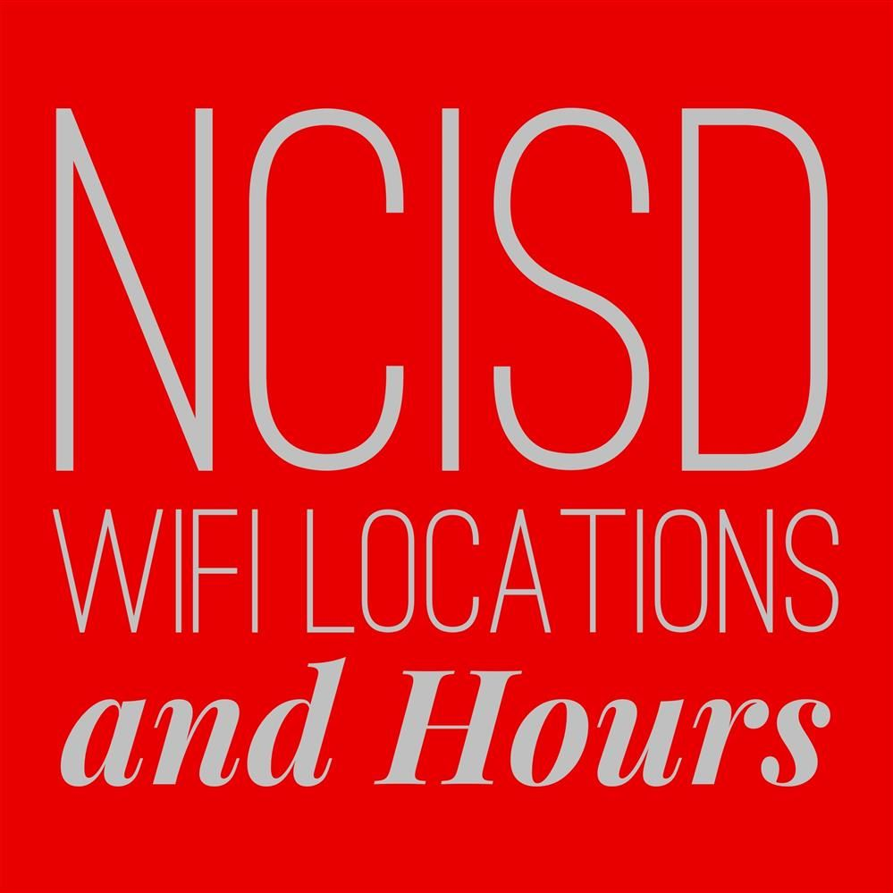 NCISD wifi hours and locations