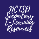NCISD Secondary E-Learning Resources