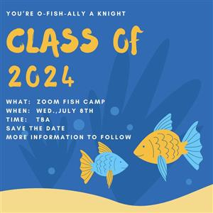 IECHS Fish Camp for Class of 2024