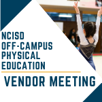NCISD Off-Camps PE Vendor Meeting